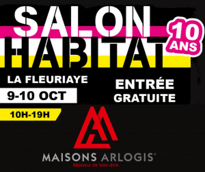 Maisons Arlogis aux 10 ans du Salon de l'Habitat de Carquefou !