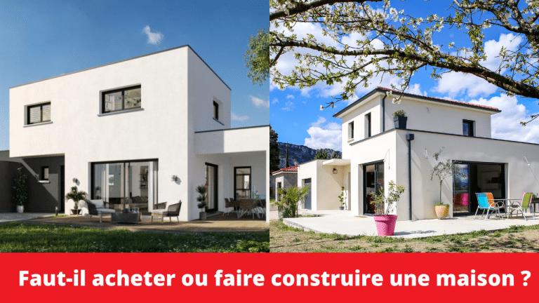 Faut-il acheter ou faire construire une maison
